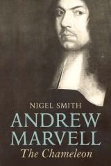 Karma Chameleon: A Defence of Nigel Smith's Biography of Andrew Marvell
