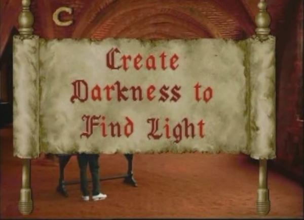 Create Darkness to Find Light