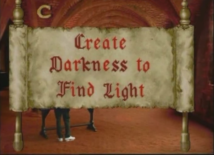 Create Darkness to Find Light