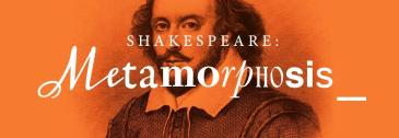 Shakespeare: Metamorphosis, Senate House, Exhibition Header