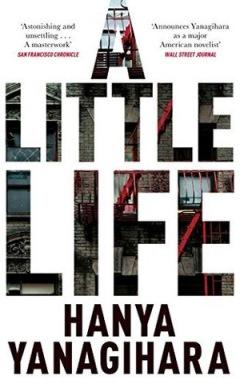 A Little Life (2015) - Hanya Yanagihara