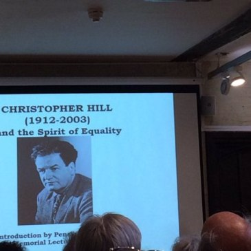Christopher Hill Memorial Lecture, National Civil War Centre, Newark. 3 November 2018.